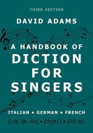 A handbook of diction for singers David ADAMS Livre laflutedepan
