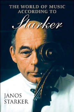 The world of music according to Starker Janos STARKER laflutedepan