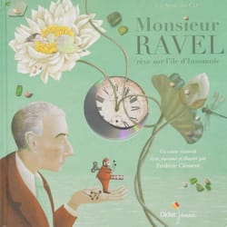 Frédéric CLÉMENT - Mr Ravel dreams on the island of Insomnia - Book - di-arezzo.co.uk