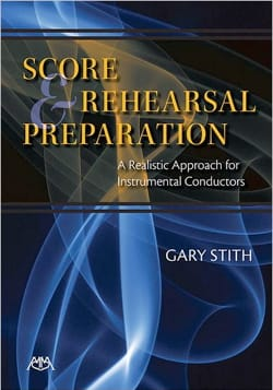 Score and Rehearsal Preparation Gary STITH Livre laflutedepan