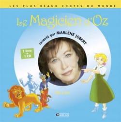 Le Magicien d'Oz Marlène JOBERT Livre Contes musicaux - laflutedepan