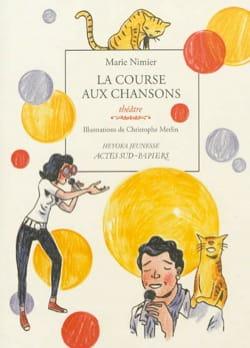 La course aux chansons - Marie NIMIER - Livre - laflutedepan.com