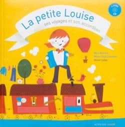 La petite Louise, ses voyages et son accordéon laflutedepan