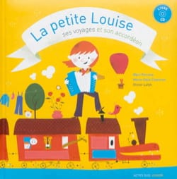 PERRONE Marc / CHANTRAN Marie-Odile - La petite Louise, ses voyages et son accordéon - Livre - di-arezzo.fr