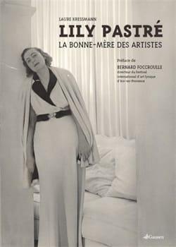 Lily Pastré : la bonne-mère des artistes - laflutedepan.com