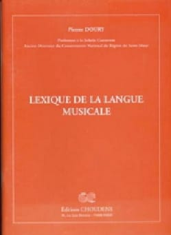 Lexique de la langue musicale Pierre DOURY Livre laflutedepan