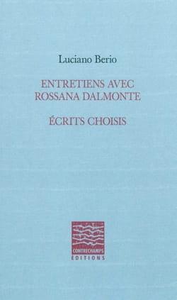 Entretiens avec Rossana Dalmonte, écrits choisis laflutedepan