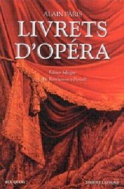 Livrets d'opéra Alain PÂRIS Livre Les Oeuvres - laflutedepan