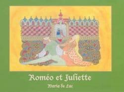 Roméo et Juliette Maria de LAC Livre Contes musicaux - laflutedepan