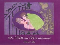 DE LAC Maria - La Belle au Bois dormant - Livre - di-arezzo.fr