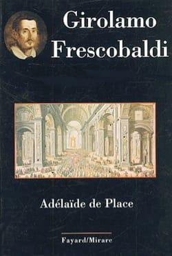 Girolamo Frescobaldi DE PLACE Adélaïde Livre Les Hommes - laflutedepan