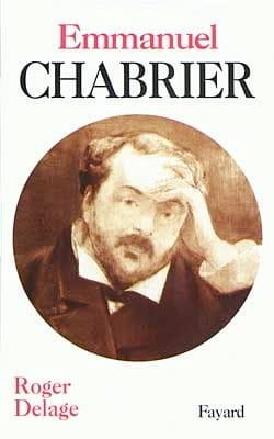Emmanuel Chabrier - Roger DELAGE - Livre - laflutedepan.com