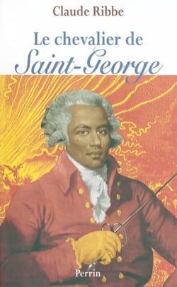 Le chevalier de Saint-George - Claude RIBBE - Livre - laflutedepan.com