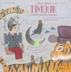 LIMET Yun Sun / JACQUOT Delphine - Timuk: the child with two kingdoms - Book - di-arezzo.co.uk