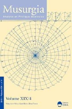 Musurgia, vol. XIX - n° 4 (2012) - Revue - Livre - laflutedepan.com
