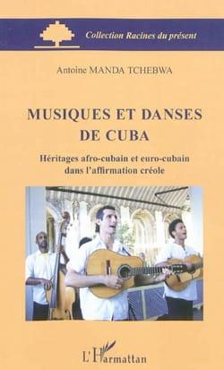 Musiques et danses de Cuba - MANDA TCHEBWA Antoine - laflutedepan.com