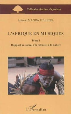 L'Afrique en musiques vol 1 - TCHEBWA Antoine MANDA - laflutedepan.com