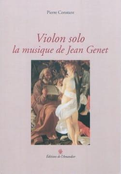 Violon solo : la musique de Jean Genet - laflutedepan.com