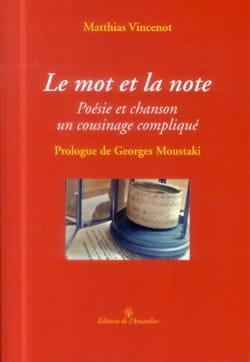 Le mot et la note - Matthias VINCENOT - Livre - laflutedepan.com