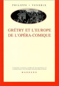 Grétry et l'Europe de l'Opéra Comique - laflutedepan.com