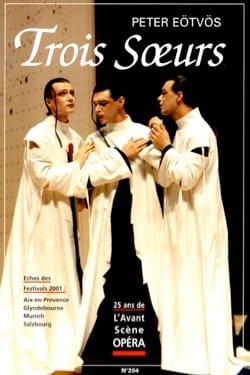 Avant-scène opéra (L'), n° 204 : Trois soeurs - laflutedepan.com