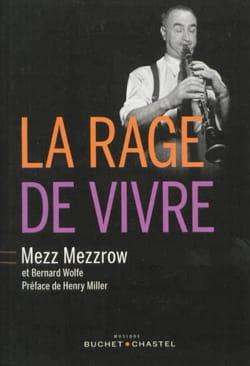 La rage de vivre MEZZROW Mezz / WOLFE Bernard Livre laflutedepan