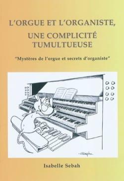 L'orgue et l'organiste, une complicité tumultueuse laflutedepan