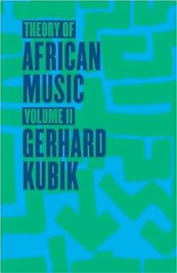 Theory of African Music, vol. 2 (Livre en anglais) - laflutedepan.com