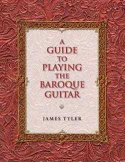 James TYLER - A Guide to Playing the Baroque Guitar - Livre - di-arezzo.fr