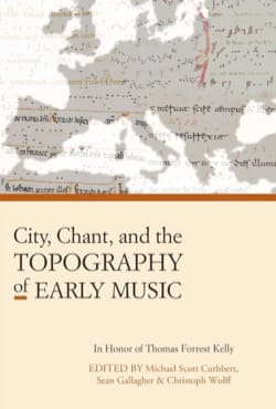 Michael Scott CUTHBERT - City, Chant, and the Topography of Early Music (Livre en anglais) - Livre - di-arezzo.fr
