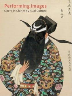 Performing Images: Opera in Chinese Visual Culture laflutedepan