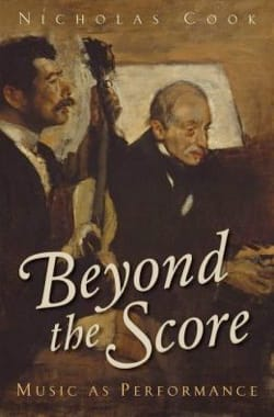 Nicholas COOK - Beyond the Score: Music as Performance (Livre en anglais) - Livre - di-arezzo.fr