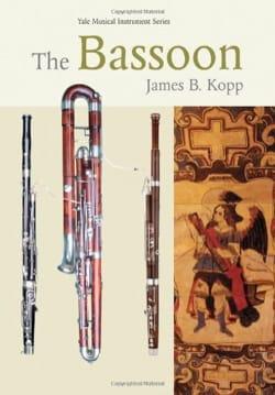 The Bassoon James B. KOPP Livre Les Instruments - laflutedepan