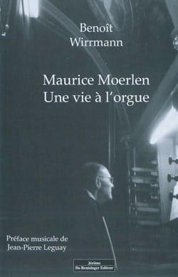 Maurice Moerlen : une vie à l'orgue - laflutedepan.com