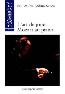 L'art de jouer Mozart au piano - BADURA-SKODA Paul - laflutedepan.com