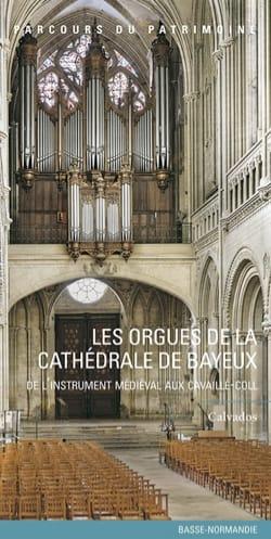 Les orgues de la cathédrale de Bayeux Collectif Livre laflutedepan