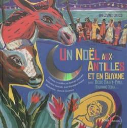 Un Noël aux Antilles et en Guyane - Collectif - laflutedepan.com