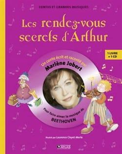 Les rendez-vous secrets d'Arthur : pour faire aimer la musique de Beethoven laflutedepan