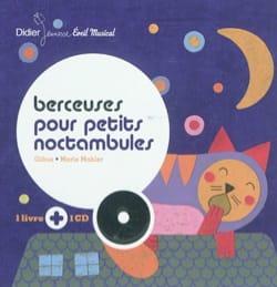 Berceuses pour petits noctambules GIBUS / MAHLER Marie laflutedepan