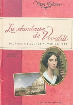 La chanteuse de Vivaldi : journal de Lucrezia - Venise, 1720 laflutedepan