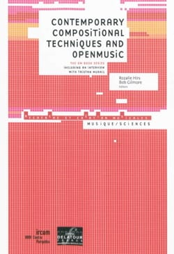 Contemporary compositional techniques and Open Music (Livre en anglais) - laflutedepan.com