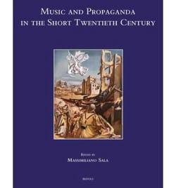 Music and Propaganda in the Short Twentieth Century laflutedepan