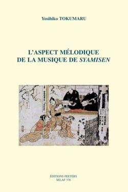 L'aspect mélodique de la musique de syamisen - laflutedepan.com