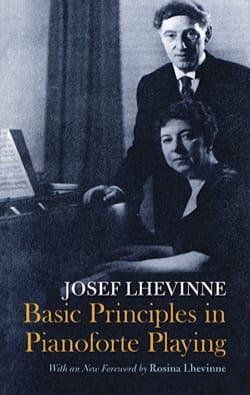 Josef LHEVINNE - Basic principles in pianoforte playing (en anglais) - Livre - di-arezzo.fr