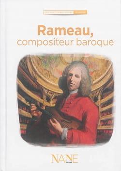 Rameau, compositeur baroque - Marina BELLOT - Livre - laflutedepan.com