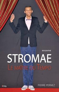 Stromae, le maître du tempo - Pierre PERNEZ - Livre - laflutedepan.com
