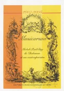 Revue - Musicorum, n° 6 (2007-2008) : Michel-Paul-Guy de Chabanon et ses contemporains - Livre - di-arezzo.fr