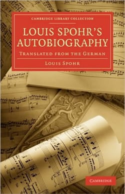 Louis Spohr's Autobiography: Translated from the German - laflutedepan.com