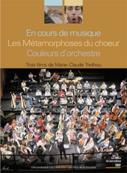 En cours de musique - Les Métamorphoses du choeur - Couleurs d'orchestre (DVD) - laflutedepan.com