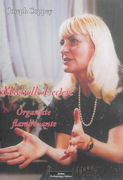 Michèle Leclerc, organiste flamboyante Joseph COPPEY laflutedepan